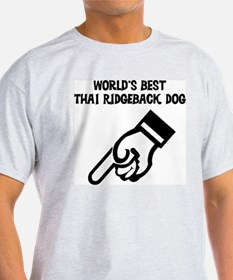 World's Best Thai Ridgeback D Ash Grey T-Shirt