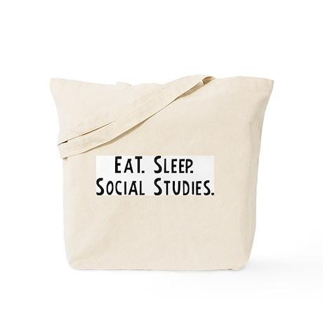 Eat, Sleep, Social Studies Tote Bag