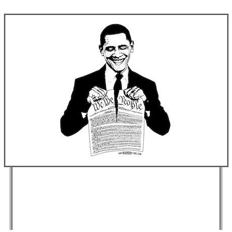 Obama Destroying Constitution Yard Sign