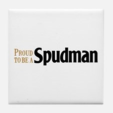 Proud To Be A Spudman Tile Coaster