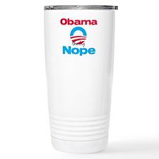 Obama the big Nope Travel Mug