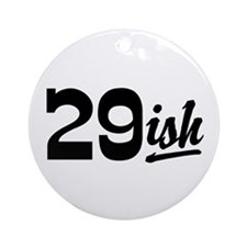 Funny 30th Birthday Ornament (Round)