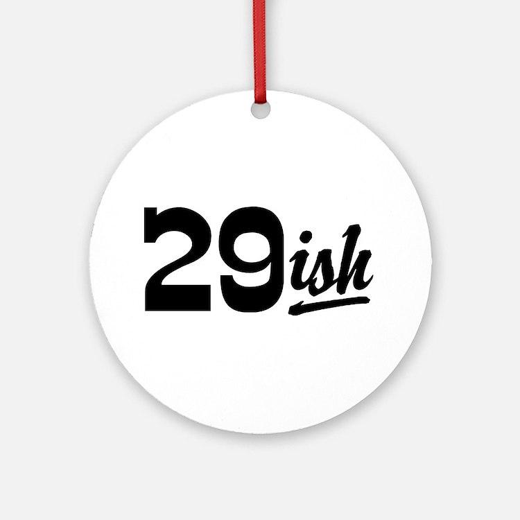 Funny 30th Birthday Ornament (Round)
