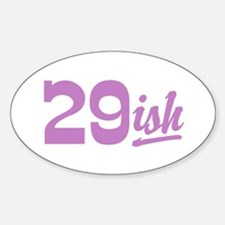 Funny 30th Birthday Oval Decal