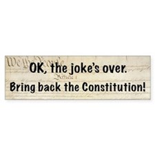 Bring Back the Constitution Bumper Bumper Sticker