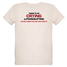 NO CRYING IN POWERLIFTING T-Shirt