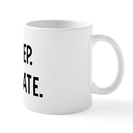 Eat, Sleep, Real Estate Mug
