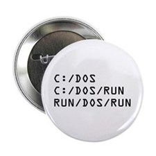 "C DOS RUN 2.25"" Button"