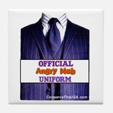 """Angry Mob Uniform"" Tile Coaster"