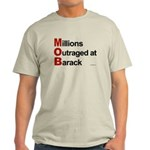 MOB: Millions Outraged at Barack Light T-Shirt