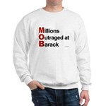 MOB: Millions Outraged at Barack Sweatshirt