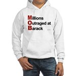 MOB: Millions Outraged at Barack Hooded Sweatshirt