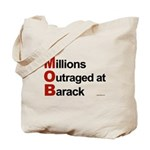 MOB: Millions Outraged at Barack Tote Bag