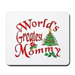 World's Greatest Mommy Mousepad