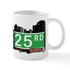 25 ROAD, QUEENS, NYC Mug
