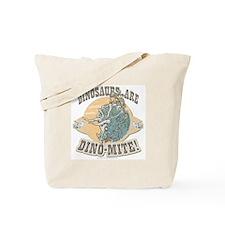 Girls Dinosaurs R Dino-Mite Tote Bag