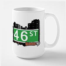 46 STREET, QUEENS, NYC Mug