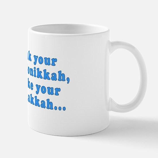 'Gin and Tonikkah, Marijuanakkah' Mug