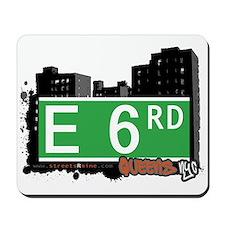 E 6 ROAD, QUEENS, NYC Mousepad