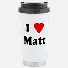 I Love Matt Travel Mug