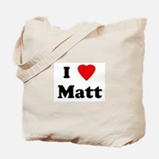 I Love Matt Tote Bag