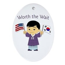 Worth the Wait ~ Korea Oval Ornament