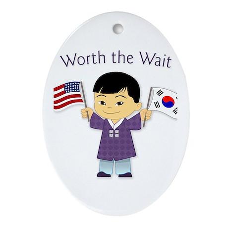 Worth the Wait ~ Korea Oval Ornament
