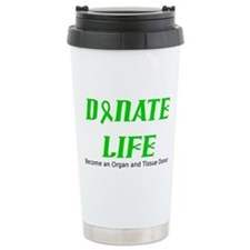 Unique Donate life Travel Mug