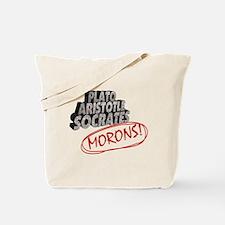 Morons Tote Bag