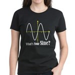 What's Your Sine? Women's Dark T-Shirt
