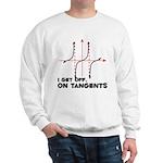 I Get Off On Tangents Sweatshirt