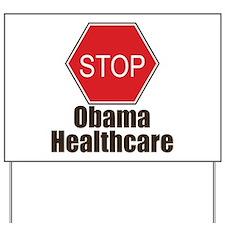 Stop Obama Healthcare Yard Sign