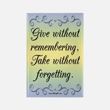 Give Without Remembering Magnet