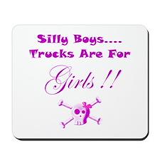 Trucks are for Girls Mousepad