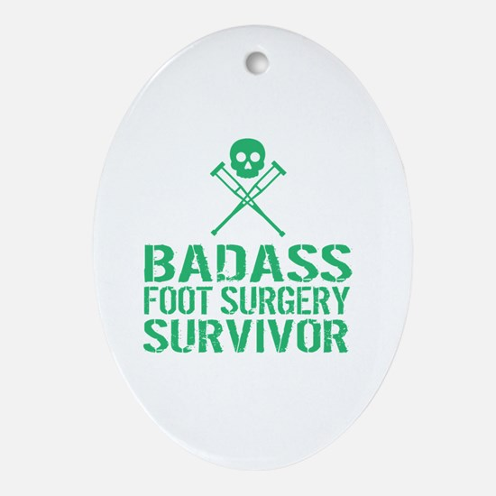 Cool Foot surgery Oval Ornament