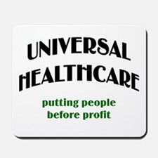 Universal Health Care Mousepad