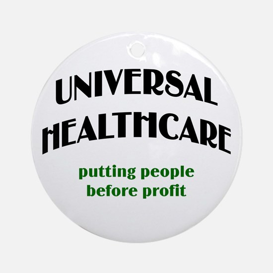 Universal Health Care Ornament (Round)