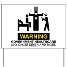 Healthcare Warning Yard Sign