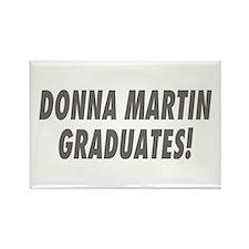 DONNA MARTIN GRADUATES! Rectangle Magnet