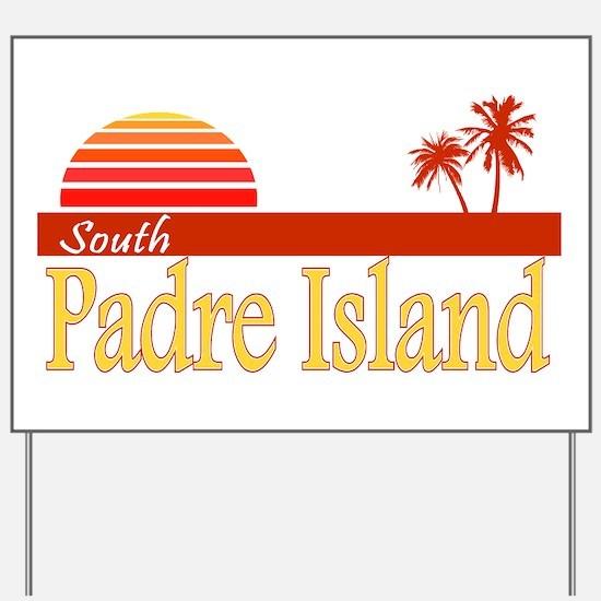 South Padre Island Yard Sign
