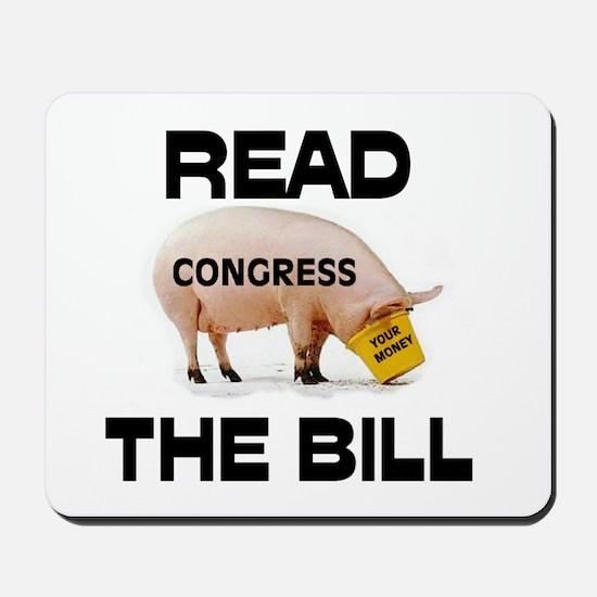 READ THE BILL ! Mousepad