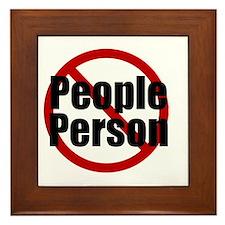 No people, thanks! Framed Tile