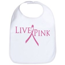 Live Pink (Breast Cancer) Bib