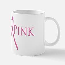 Think Pink (Breast Cancer) Mug