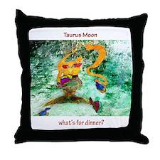 Taurus Moon dinner time Throw Pillow