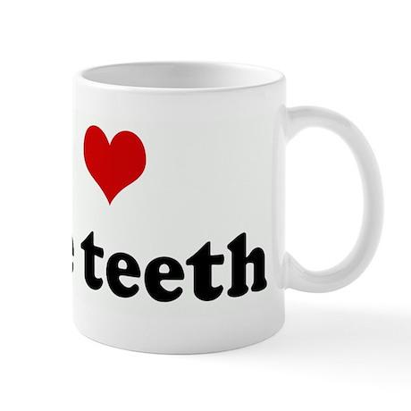 I Love nice teeth Mug