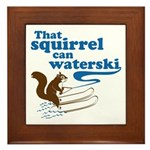 That Squirrel Can Waterski Framed Tile