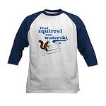 That Squirrel Can Waterski Kids Baseball Jersey