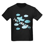 I've Arrived Kids Dark T-Shirt