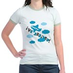 I've Arrived Jr. Ringer T-Shirt